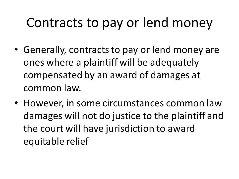 Contracts to pay or lend money