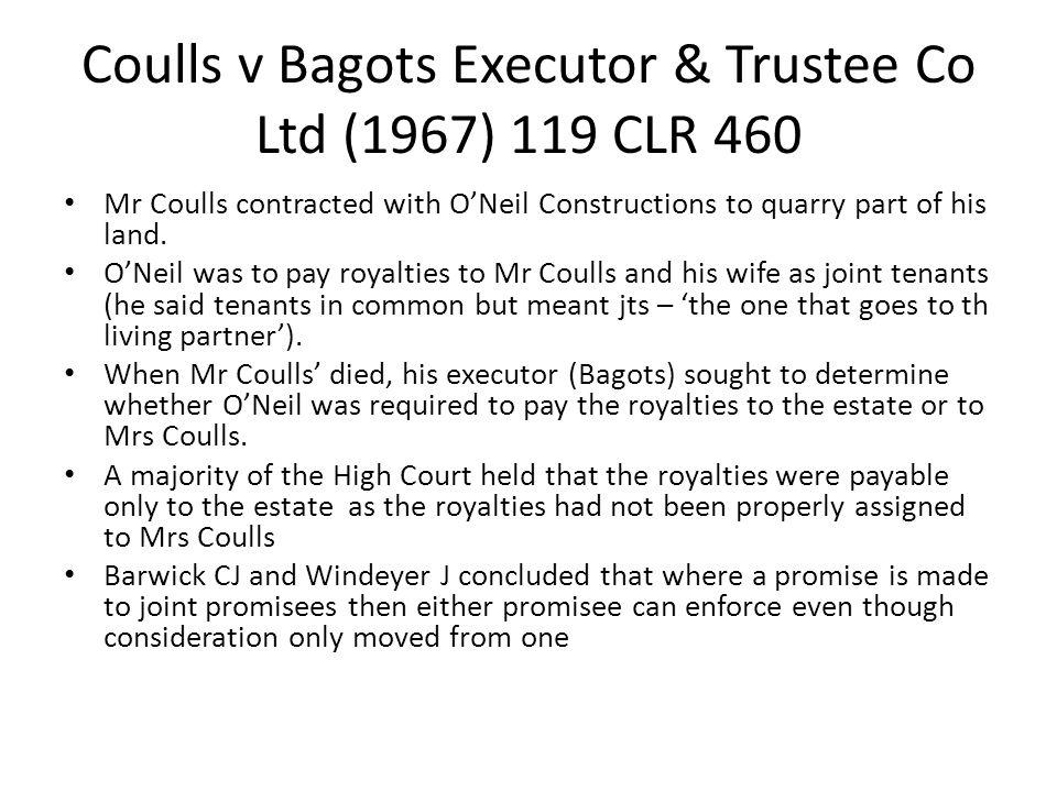 Coulls v Bagots Executor & Trustee Co Ltd (1967) 119 CLR 460