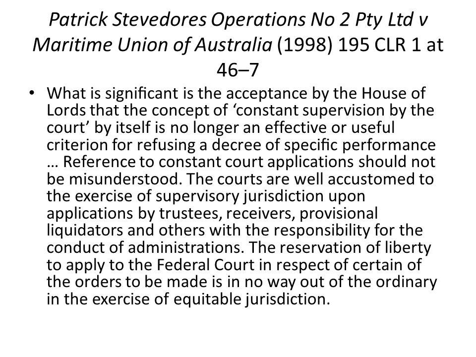 Patrick Stevedores Operations No 2 Pty Ltd v Maritime Union of Australia (1998) 195 CLR 1 at 46–7
