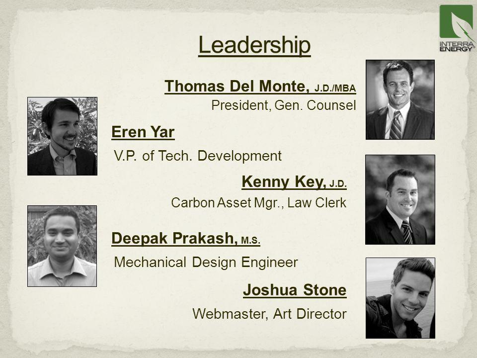 Leadership Thomas Del Monte, J.D./MBA Eren Yar