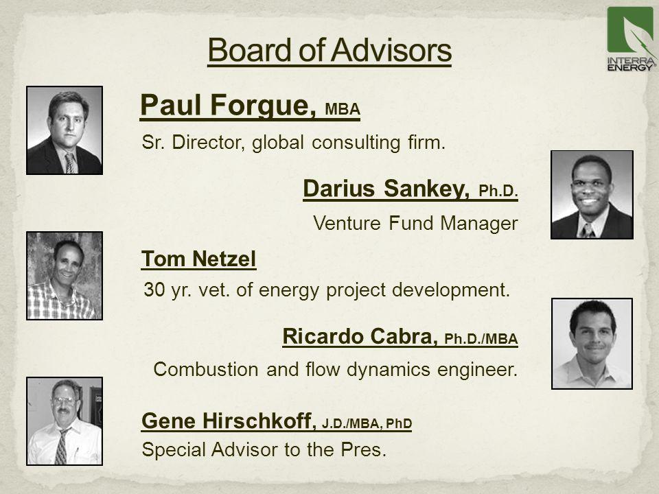 Board of Advisors Paul Forgue, MBA Darius Sankey, Ph.D.
