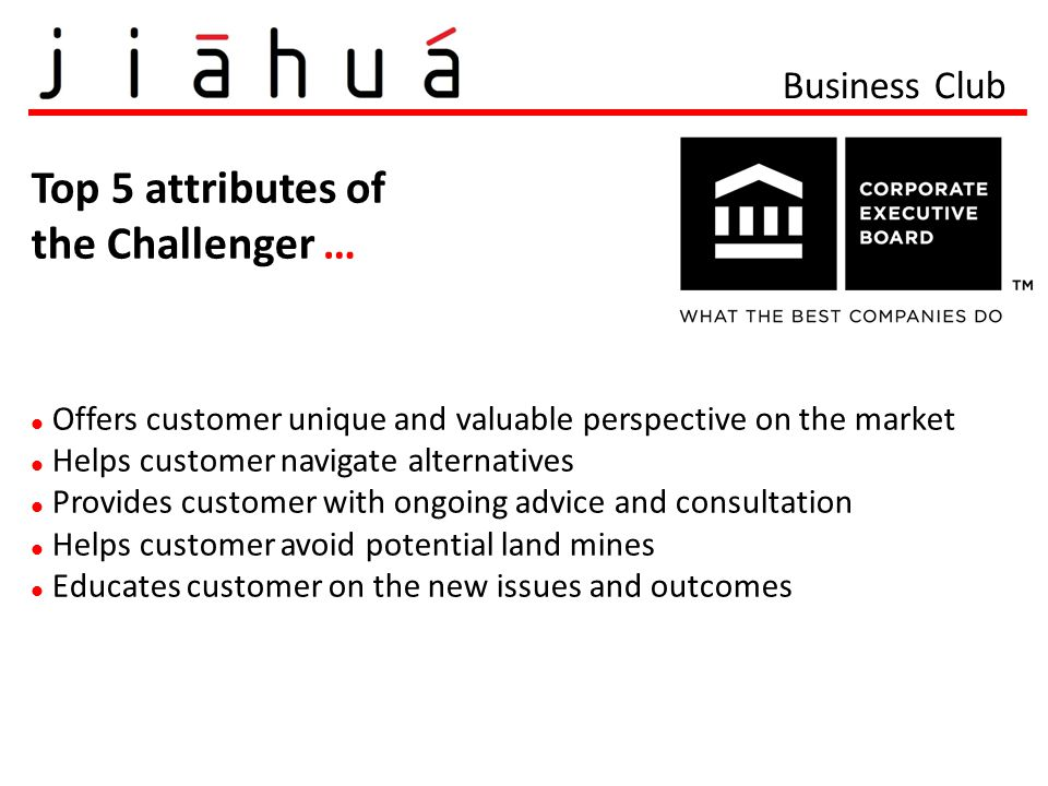 Top 5 attributes of the Challenger … Business Club