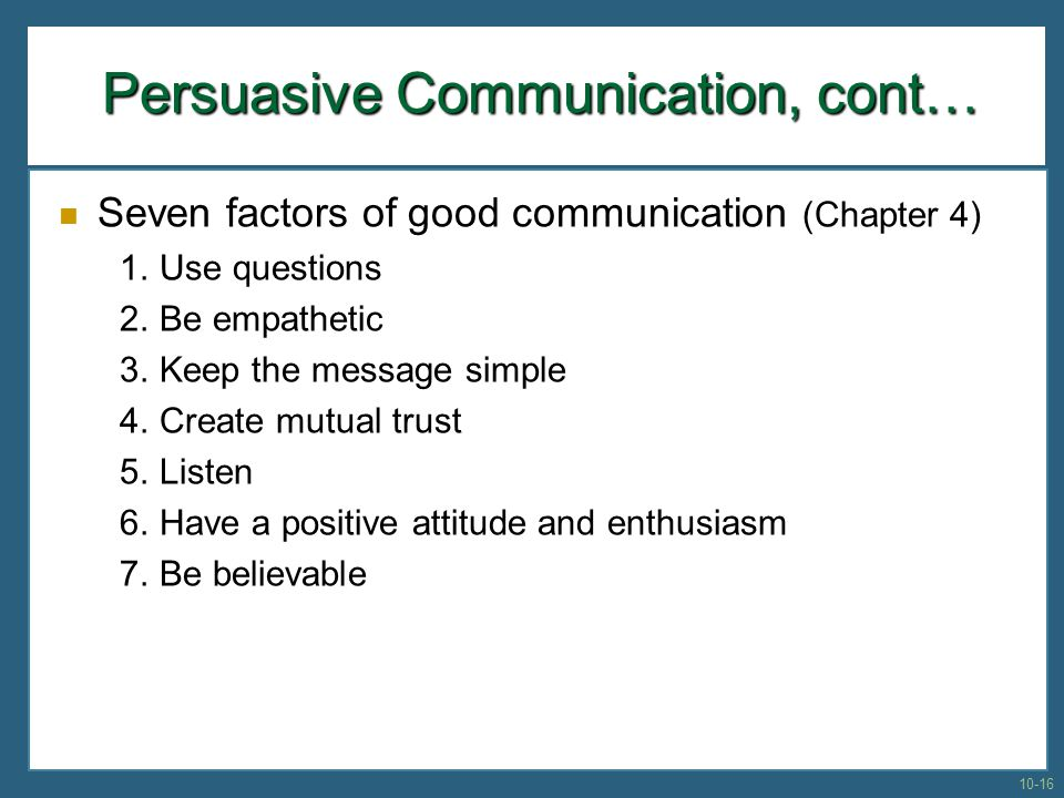Persuasive Communication, cont…