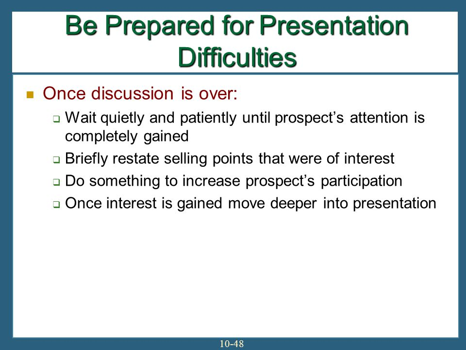 Be Prepared for Presentation Difficulties