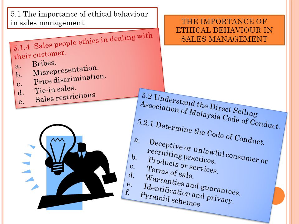 THE IMPORTANCE OF ETHICAL BEHAVIOUR IN SALES MANAGEMENT