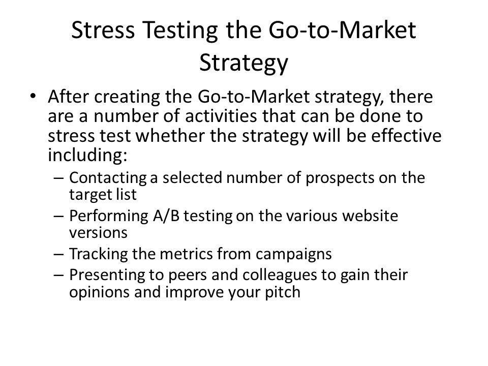 Stress Testing the Go-to-Market Strategy