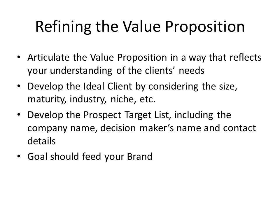 Refining the Value Proposition