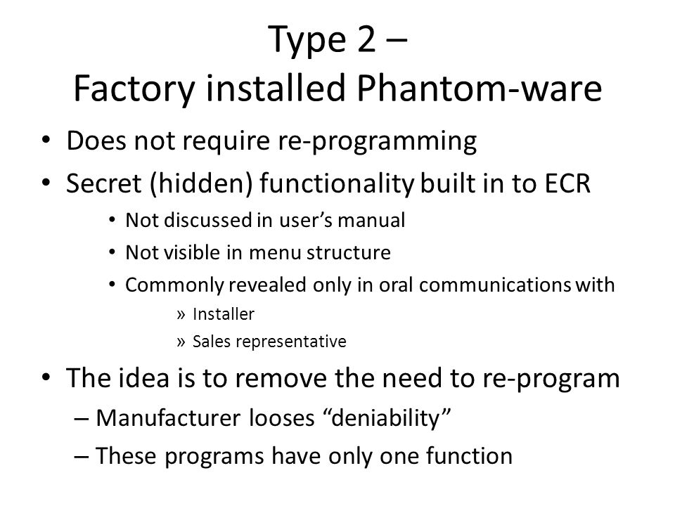 Type 2 – Factory installed Phantom-ware