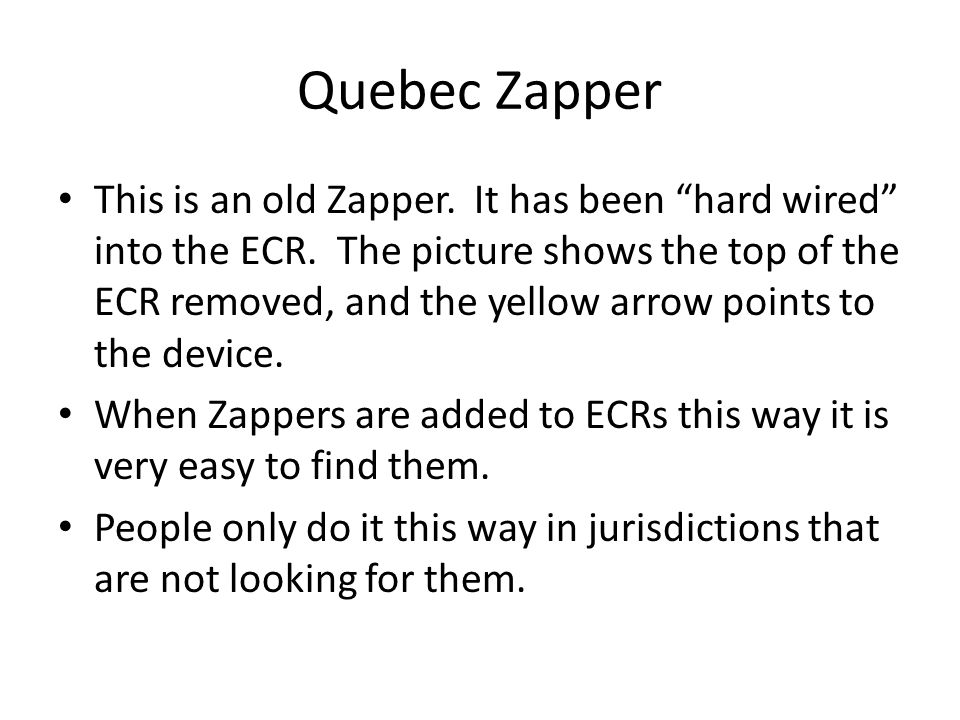 Quebec Zapper
