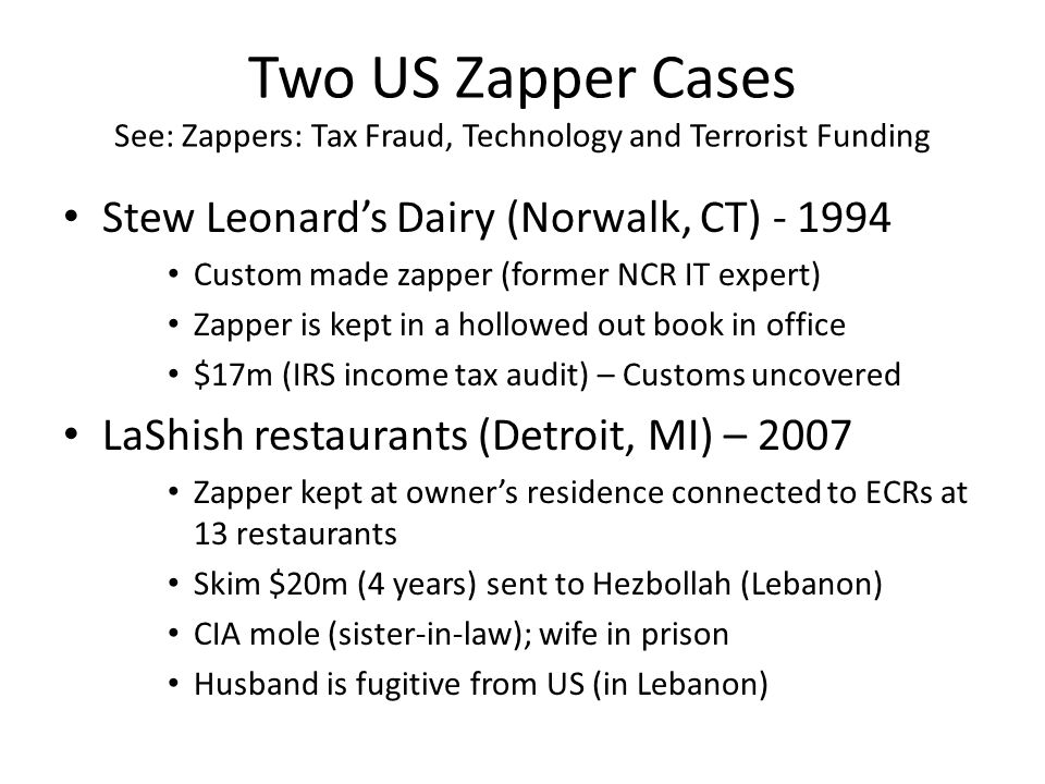 Two US Zapper Cases See: Zappers: Tax Fraud, Technology and Terrorist Funding