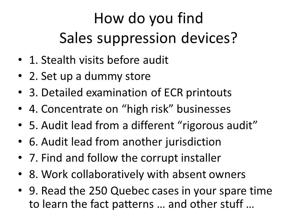 How do you find Sales suppression devices