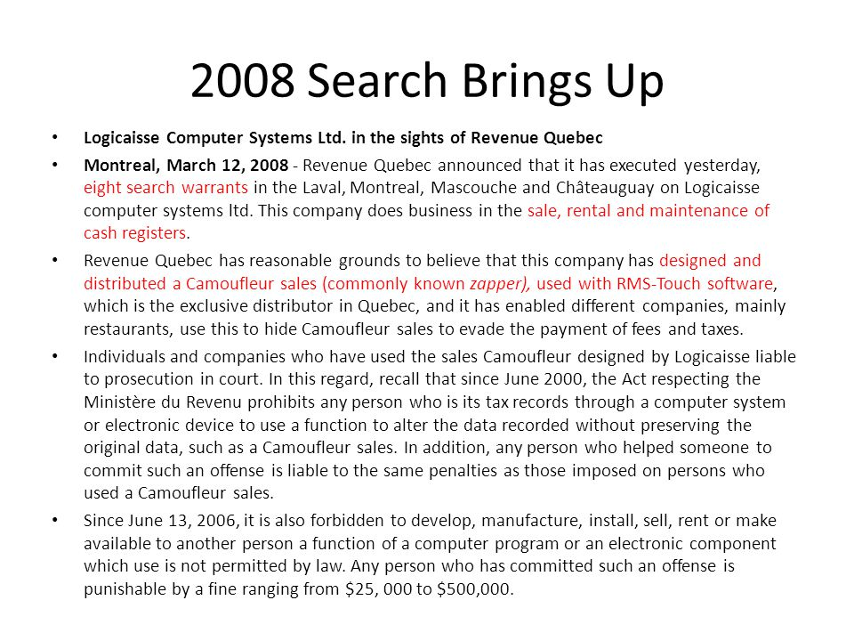 2008 Search Brings Up Logicaisse Computer Systems Ltd. in the sights of Revenue Quebec.