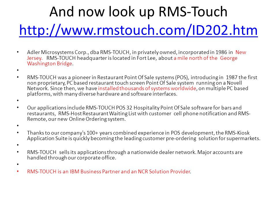 And now look up RMS-Touch http://www.rmstouch.com/ID202.htm
