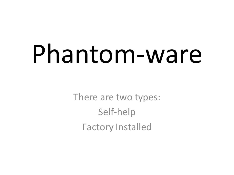 There are two types: Self-help Factory Installed