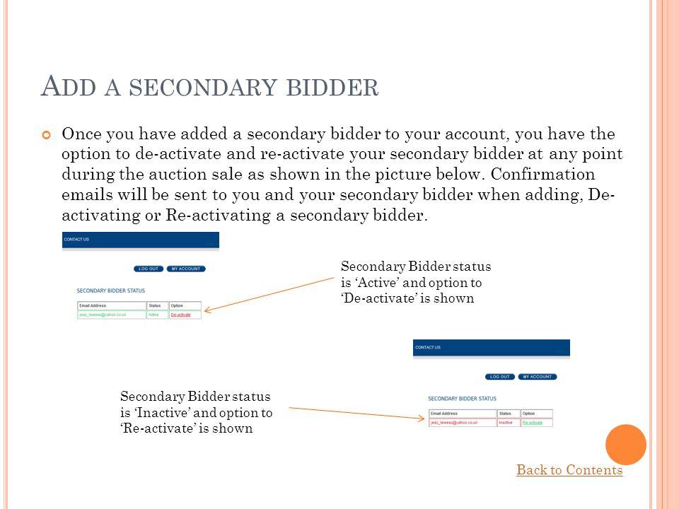 Add a secondary bidder