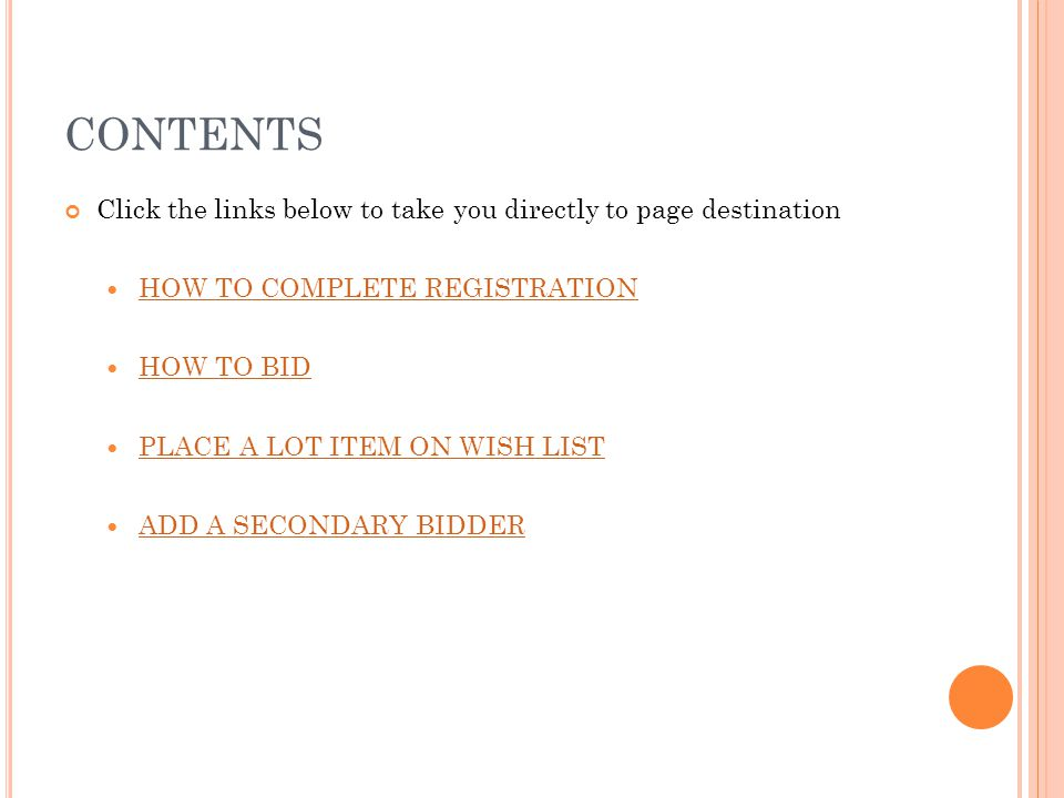 CONTENTS Click the links below to take you directly to page destination. HOW TO COMPLETE REGISTRATION.