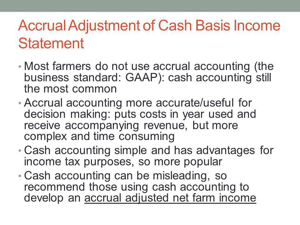 Accrual Adjustment of Cash Basis Income Statement