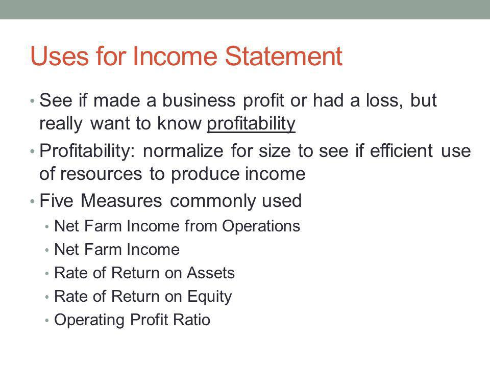 Uses for Income Statement