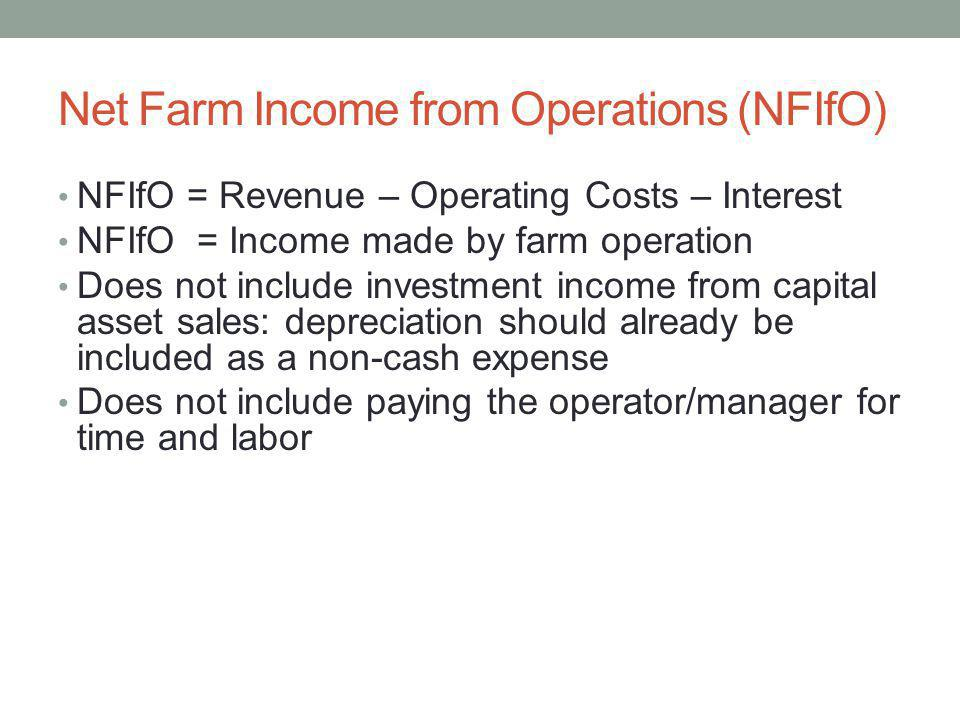 Net Farm Income from Operations (NFIfO)