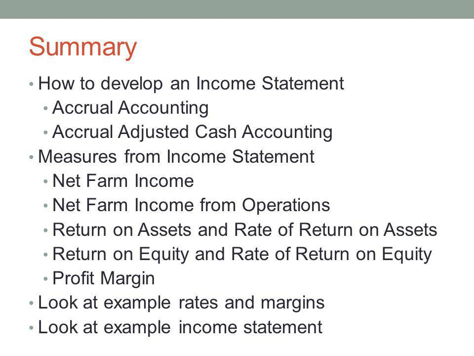 Summary How to develop an Income Statement Accrual Accounting