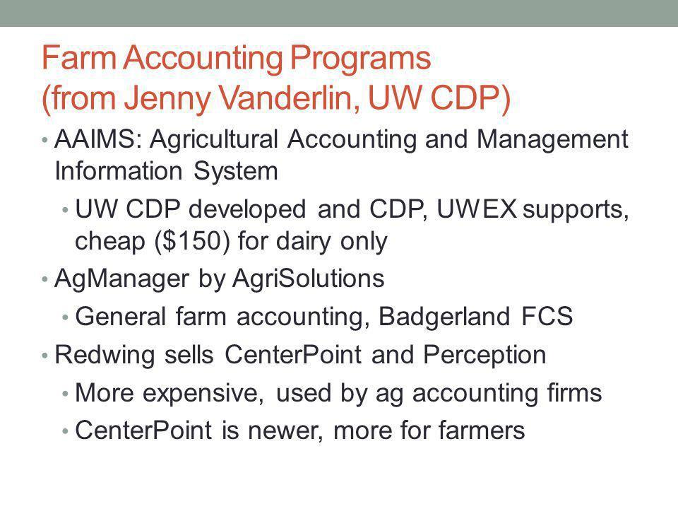 Farm Accounting Programs (from Jenny Vanderlin, UW CDP)