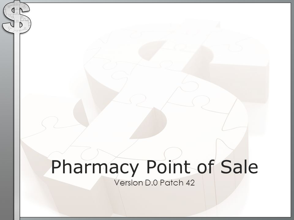 Pharmacy Point of Sale Version D.0 Patch 42
