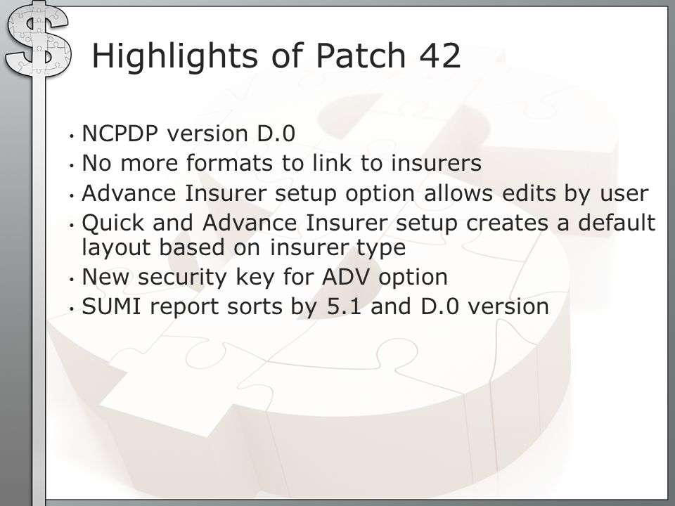 Highlights of Patch 42 NCPDP version D.0