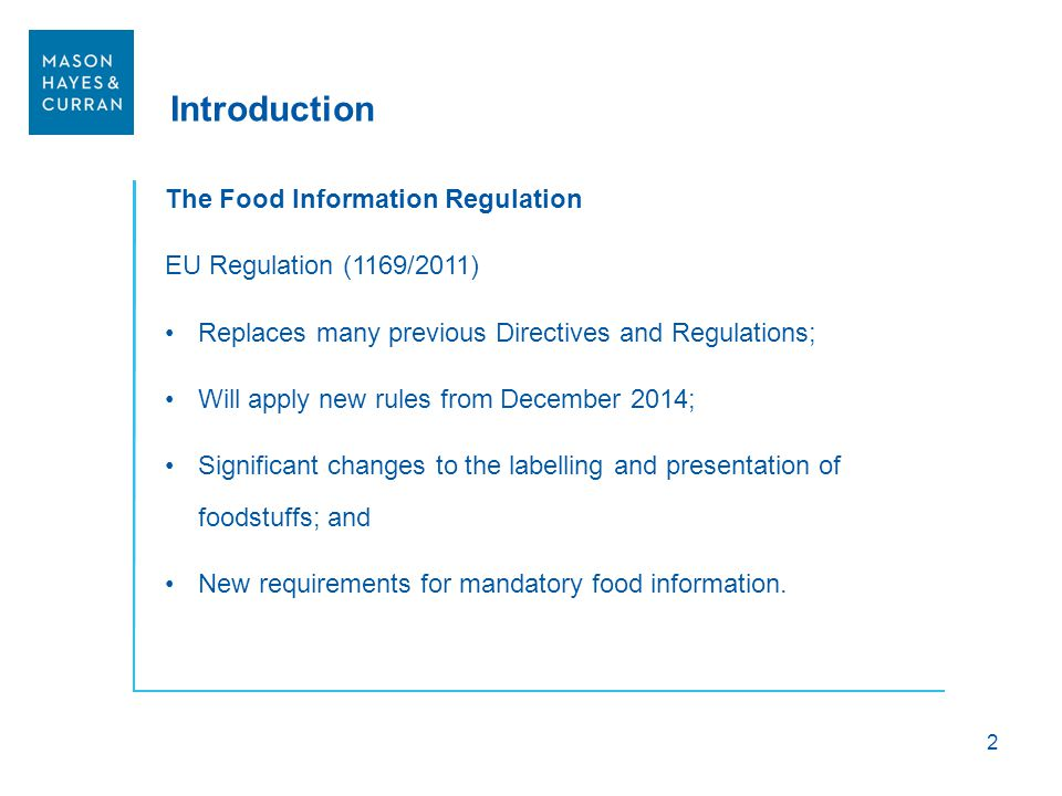 Introduction The Food Information Regulation EU Regulation (1169/2011)