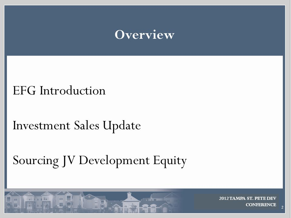 Investment Sales Update Sourcing JV Development Equity