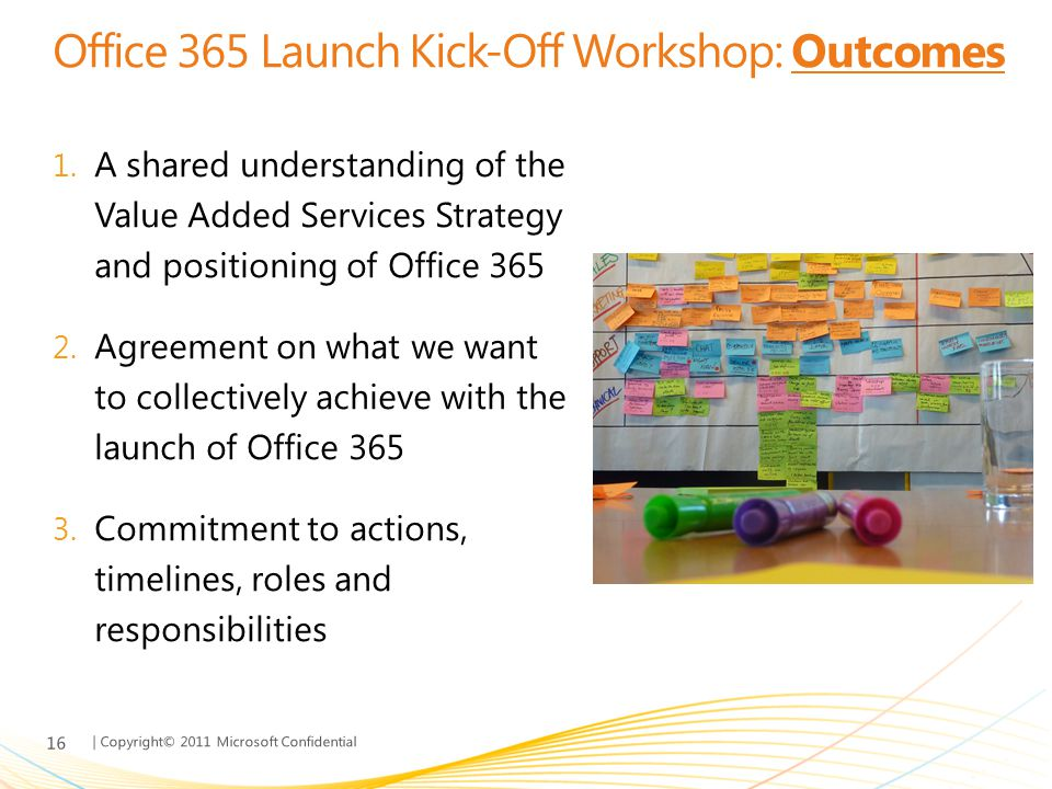 Office 365 Launch Kick-Off Workshop: Outcomes