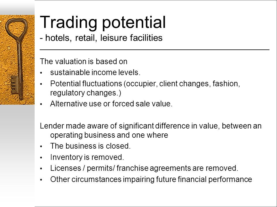 Trading potential - hotels, retail, leisure facilities ___________________________________________________________________