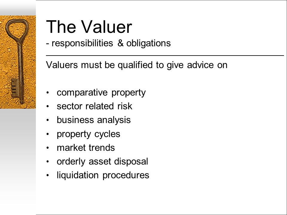 The Valuer - responsibilities & obligations ___________________________________________________________________