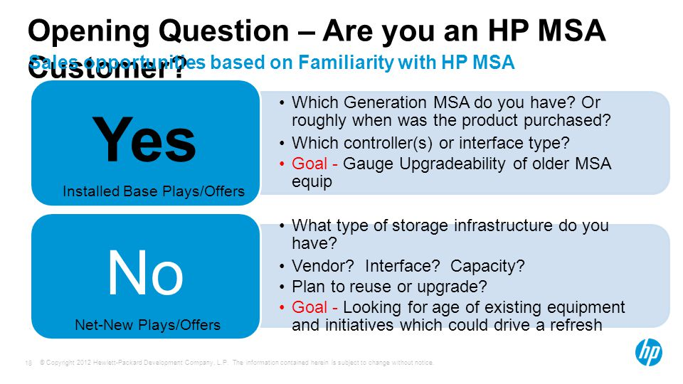 Opening Question – Are you an HP MSA Customer