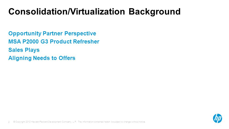 Consolidation/Virtualization Background
