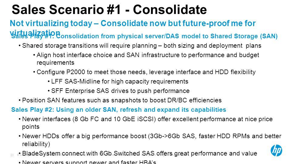 Sales Scenario #1 - Consolidate