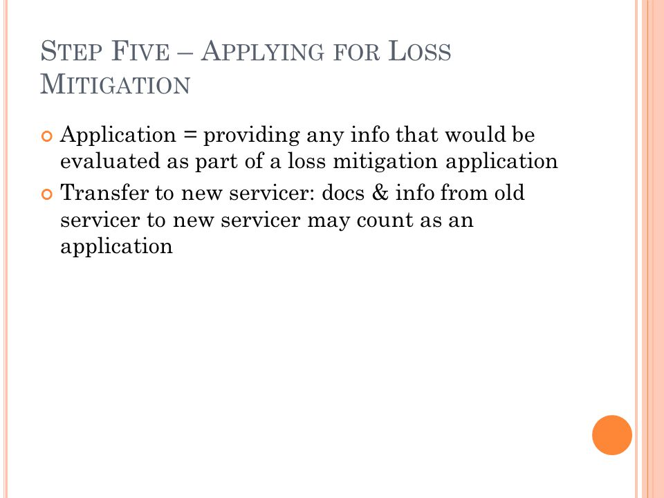 Step Five – Applying for Loss Mitigation
