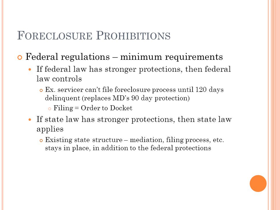 Foreclosure Prohibitions