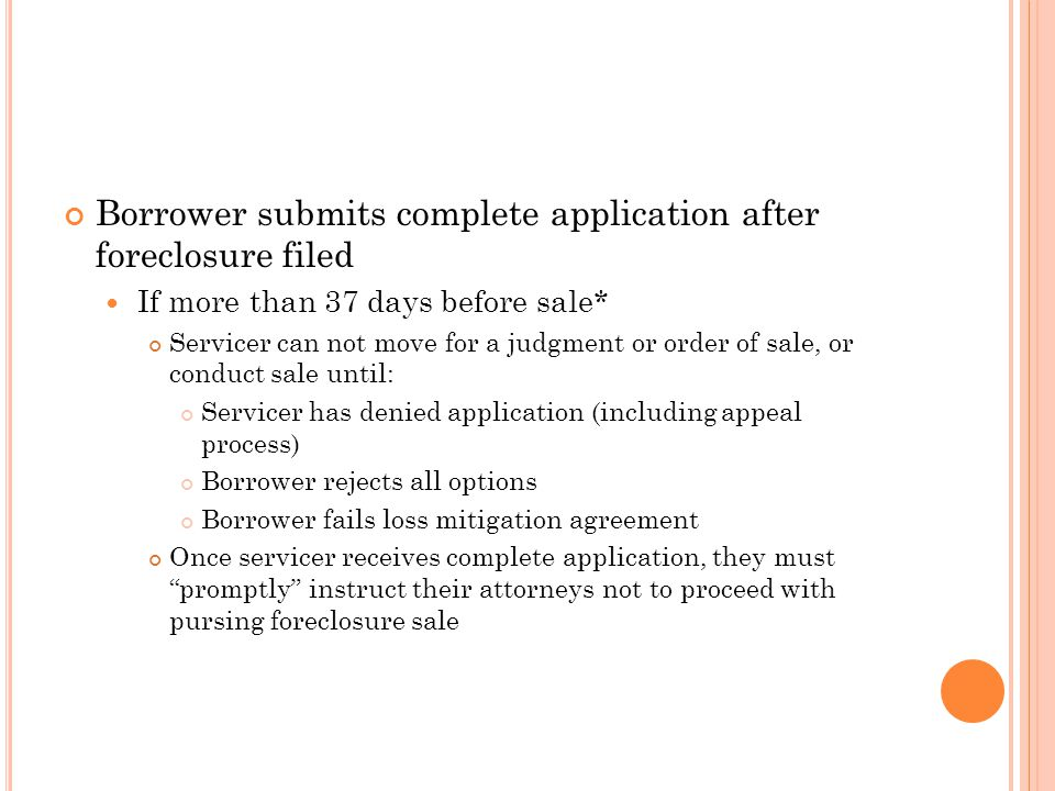 Borrower submits complete application after foreclosure filed