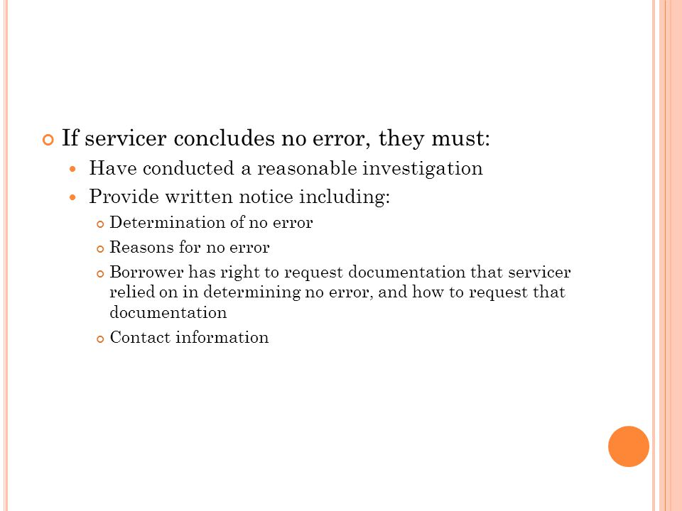 If servicer concludes no error, they must: