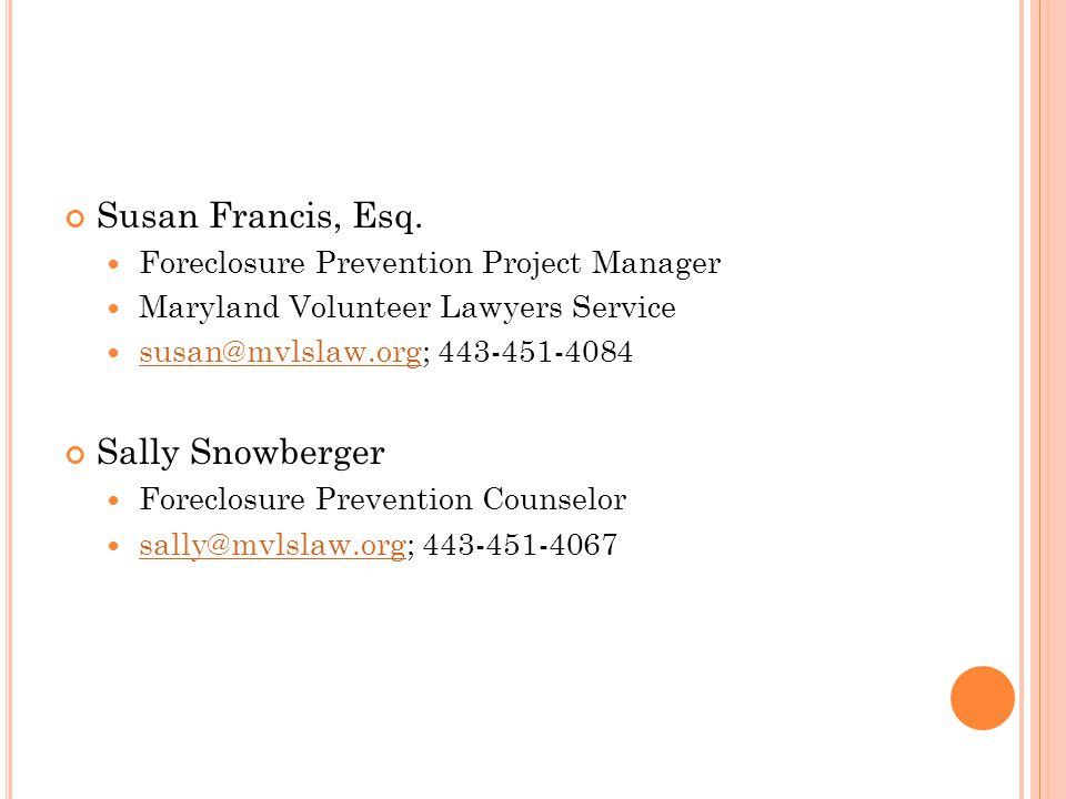 Susan Francis, Esq. Sally Snowberger
