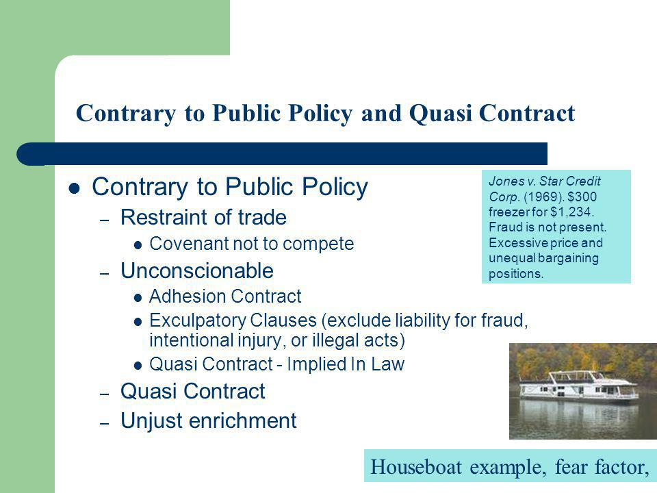 Contrary to Public Policy and Quasi Contract