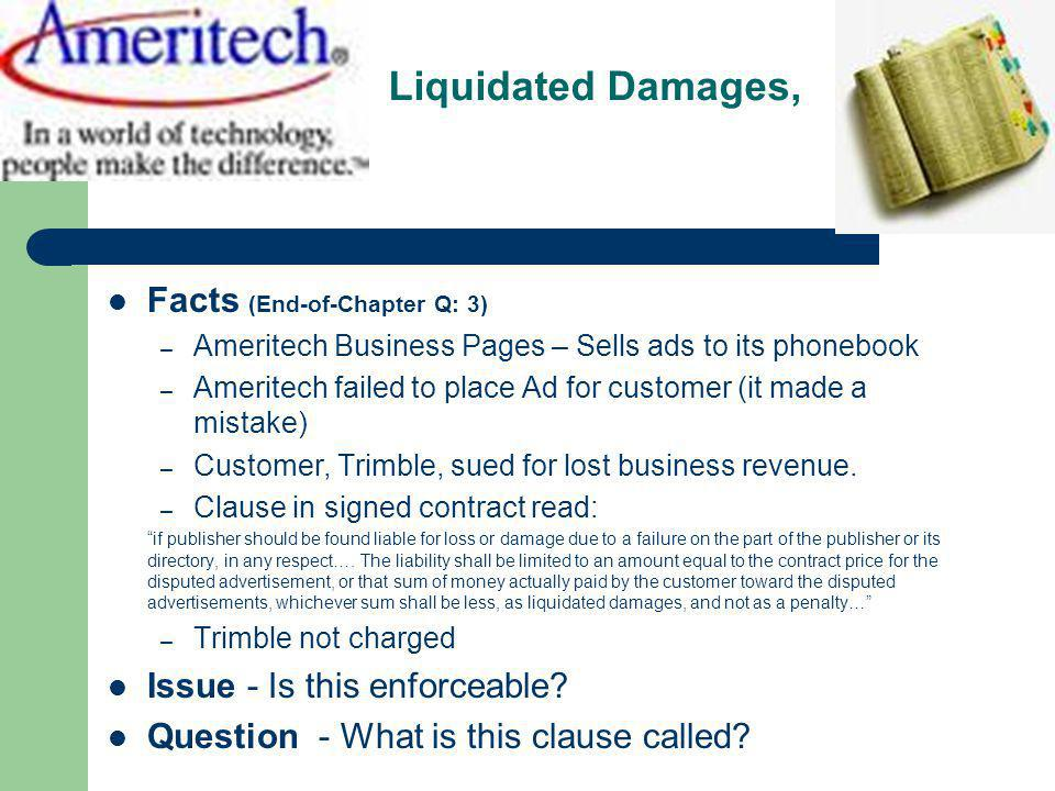 Liquidated Damages, Facts (End-of-Chapter Q: 3)