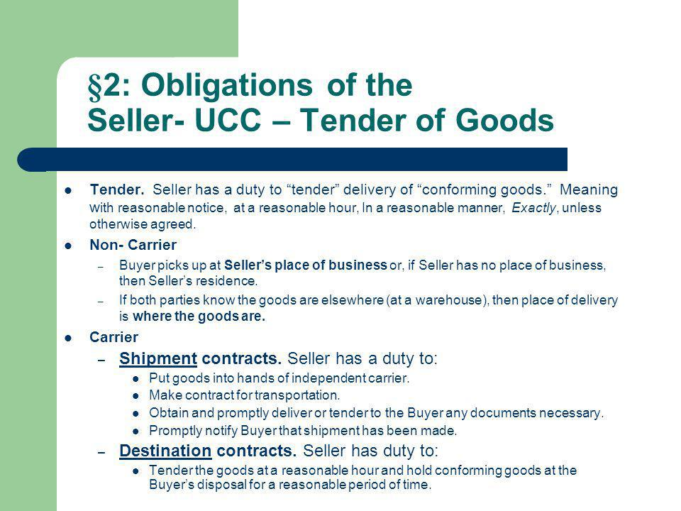 §2: Obligations of the Seller- UCC – Tender of Goods