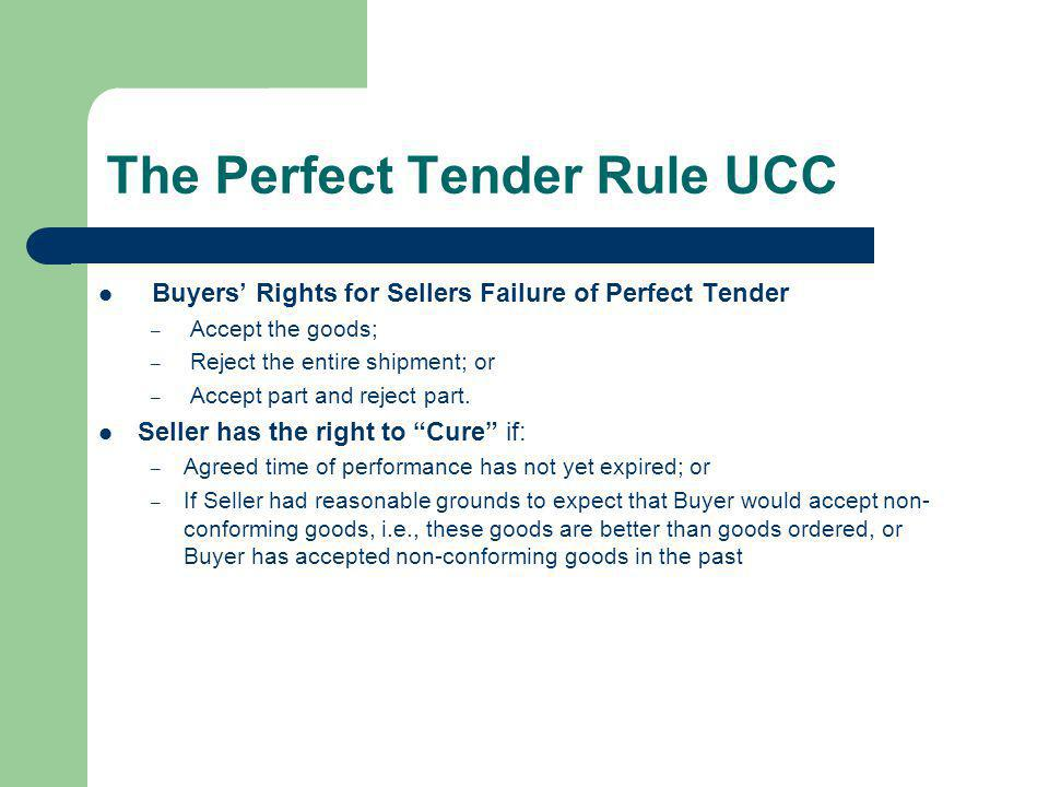 The Perfect Tender Rule UCC