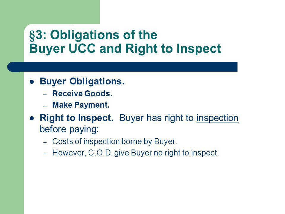 §3: Obligations of the Buyer UCC and Right to Inspect