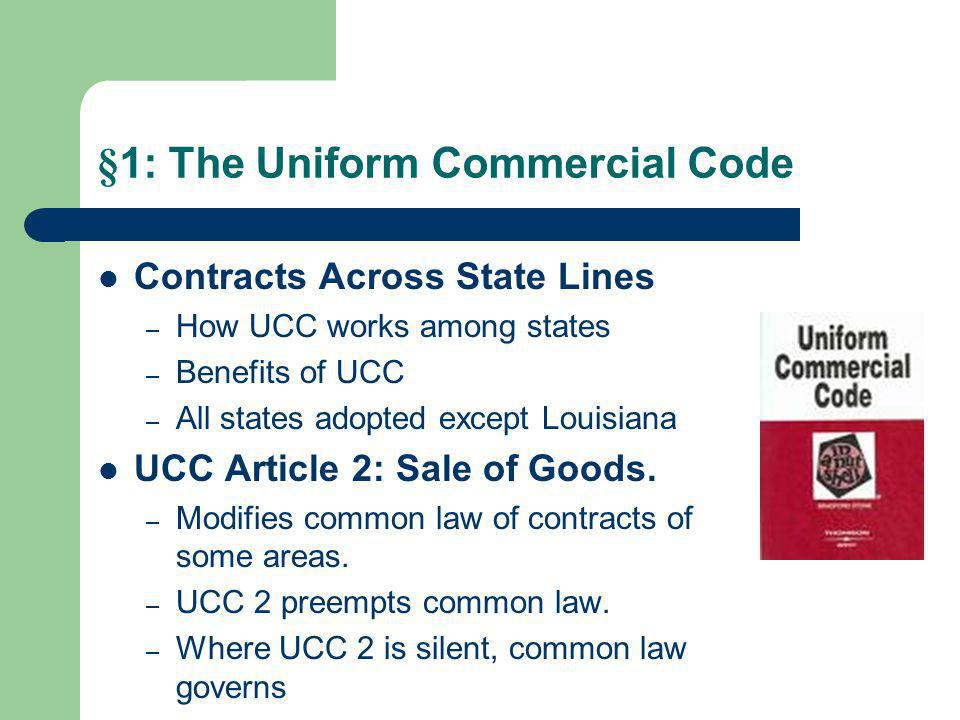 §1: The Uniform Commercial Code