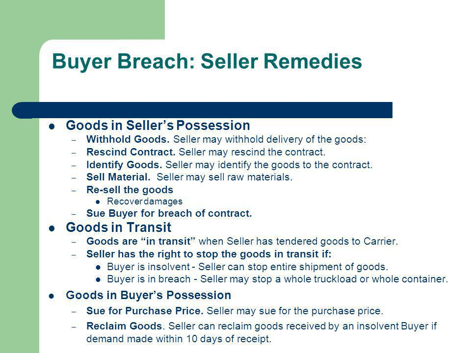Buyer Breach: Seller Remedies