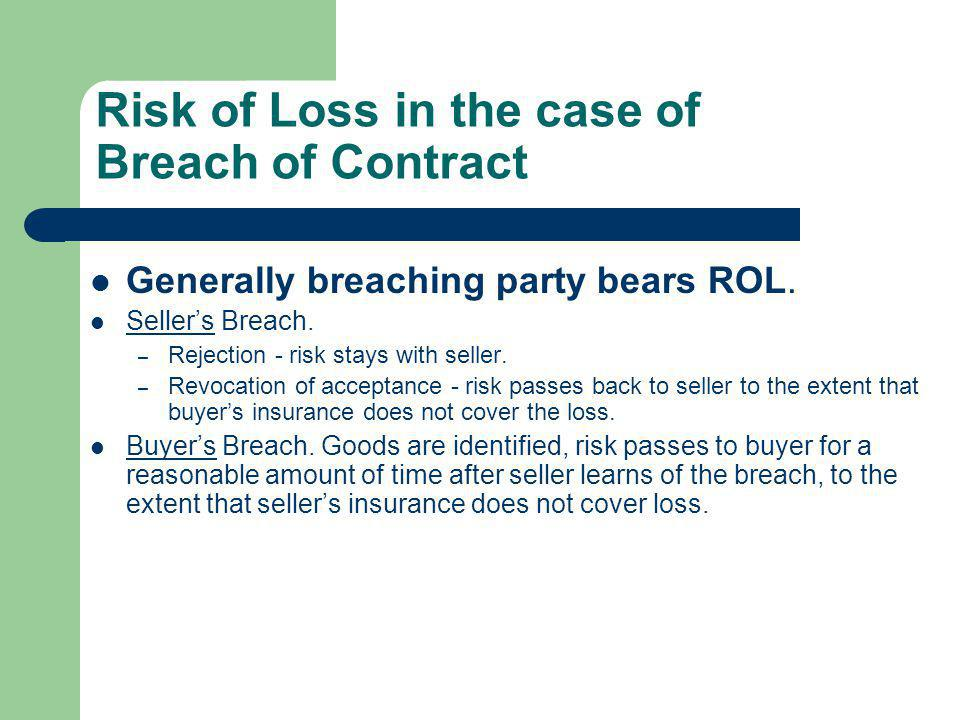 Risk of Loss in the case of Breach of Contract