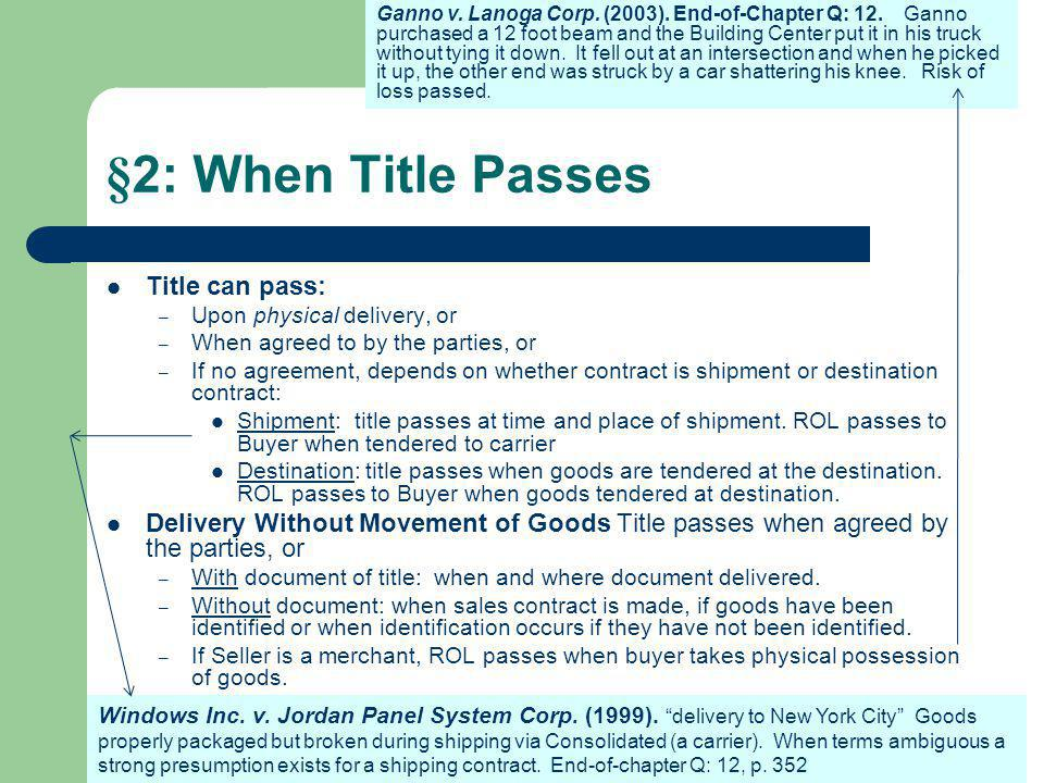 §2: When Title Passes Title can pass: