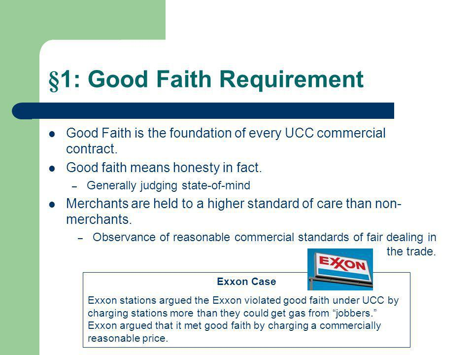 §1: Good Faith Requirement